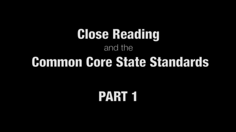 Thumbnail for entry Douglas Fisher: Close Reading and the CCSS, Part 1