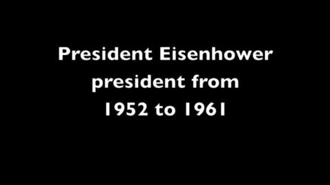 Thumbnail for entry President Eisenhower