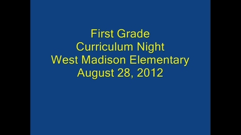 Thumbnail for entry First Grade Curriculum Night