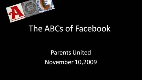 Thumbnail for entry ABCs of Facebook
