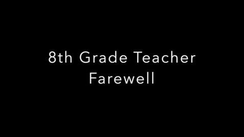 Thumbnail for entry HMS Goodbye 8th Grade   2020