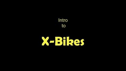 Thumbnail for entry X-Bikes Part3