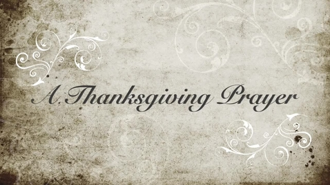 Thumbnail for entry Thanksgiving Prayer Service