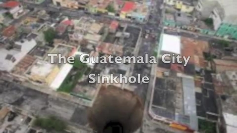 Thumbnail for entry 2010 Guatemala City Sinkhole