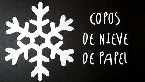 Thumbnail for entry  COPOS DE NIEVE de PAPEL