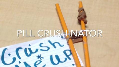 Thumbnail for entry Pill crushinator