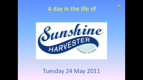 Thumbnail for entry A day in the life of Sunshine Harvester
