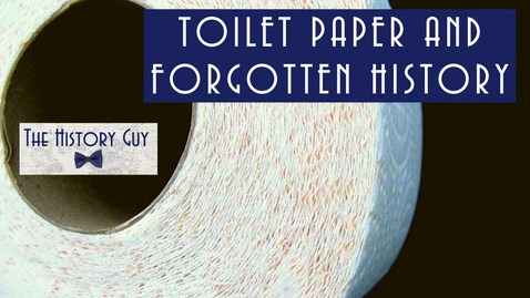 Thumbnail for entry A Brief History of Toilet Paper
