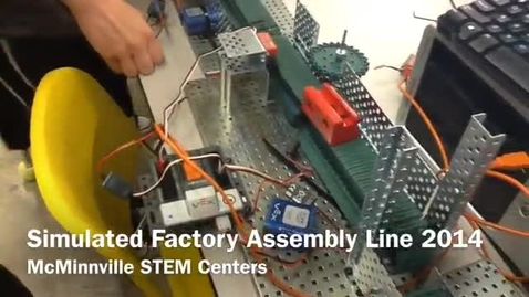 Thumbnail for entry Simulated Factory Assembly Line McMinnville 2014