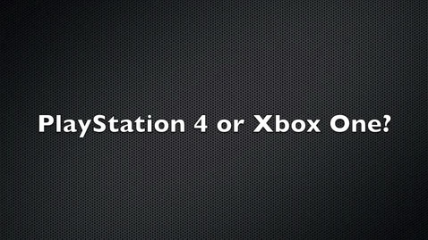 Thumbnail for entry PS4 Vs Xbox One Video