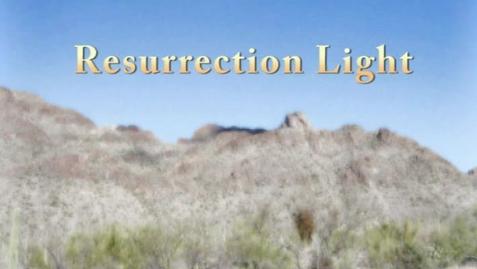 Thumbnail for entry Fasting From... :: Resurrection Light