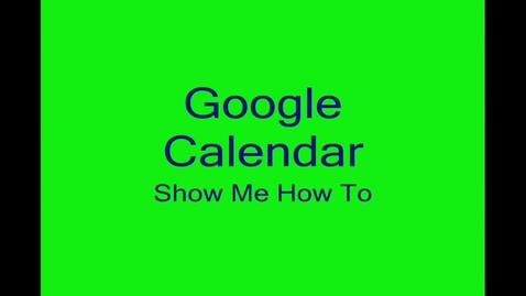 Thumbnail for entry Google Calander