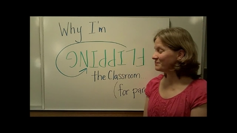 Thumbnail for entry R.S. PAYNE Why I'm Flipping My Classroom