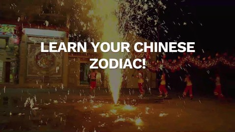 Thumbnail for entry Learn Your Chinese Zodiac!