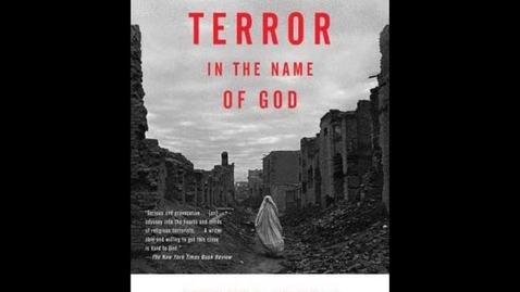 Thumbnail for entry Terror in the Name of God:Why Religious Militants Kill by Jessica Stern