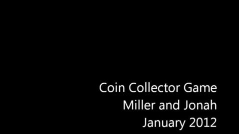 Thumbnail for entry Coin Collector - Miller and Jonah
