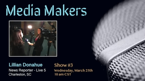 Thumbnail for entry Media Makers show #3 - Lillian Donahue