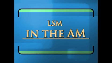 Thumbnail for entry 11-15-12 LSM in the AM