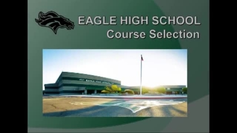 Thumbnail for entry Eagle High 2017 Registration Video