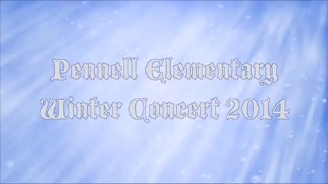 Thumbnail for entry Pennell Winter Concert 2014