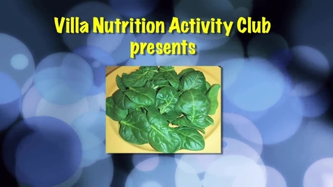 Thumbnail for entry The Spinach Show Villa Fundamental Intermediate Nutrition Activity Club, Santa Ana CA