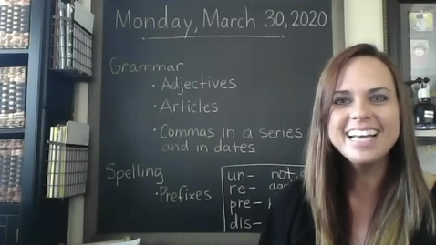 Thumbnail for entry 2020-3-30 Grammar and Spelling Lesson