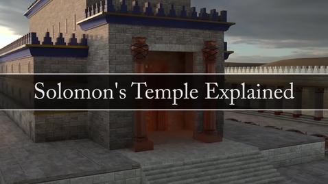 Thumbnail for entry Solomons Temple Explained