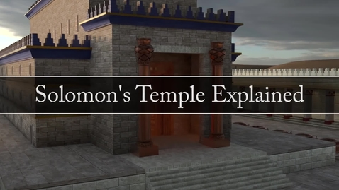 Thumbnail for entry Solomons Temple Explained