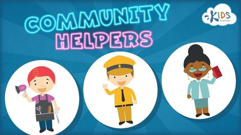 Thumbnail for entry Community Helpers for Kids | Jobs & Occupations for Preschool and Kindergarten | Kids Academy