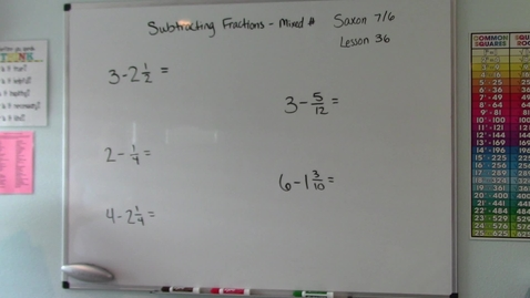 Thumbnail for entry Saxon 7/6 - Lesson 36 - Subtracting Fractions with Mixed Numbers