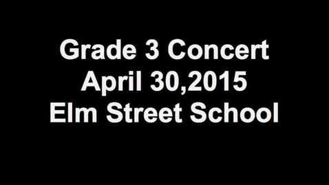 Thumbnail for entry Grade 3 Concert 2015