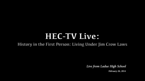 Thumbnail for entry Behind the Scenes of HEC-TV: History in the First Person