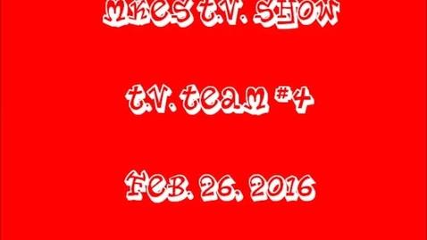 Thumbnail for entry T.V. Team #4, Feb. 26th