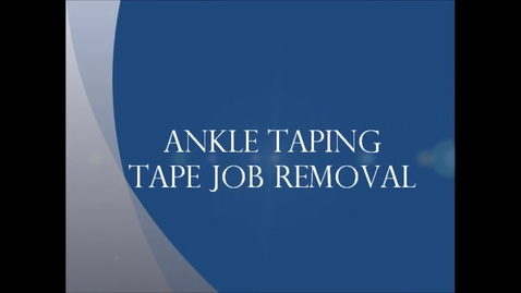 Thumbnail for entry Ankle Tape Job Removal