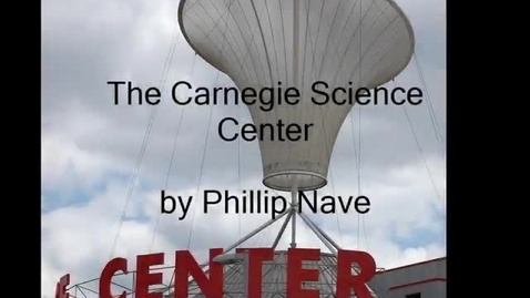 Thumbnail for entry Carnegie Science Center