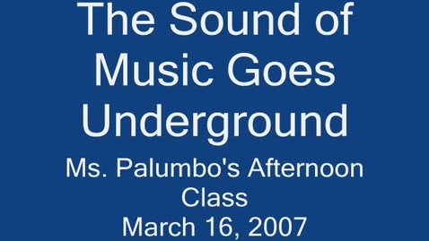 Thumbnail for entry 2007 PM Class-- Going Underground