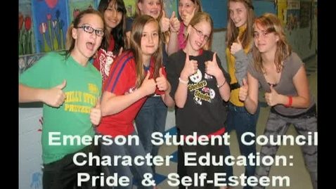 Thumbnail for entry Character Education at Emerson: Pride and Self-Esteem