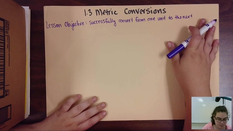 Thumbnail for entry Lesson 1.3 Metric Conversions