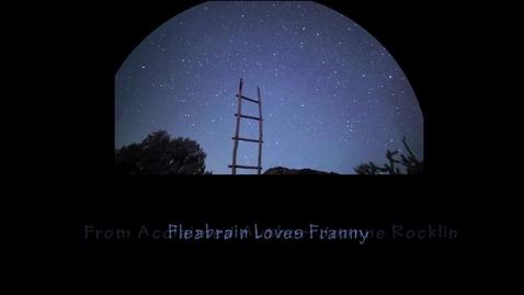 Thumbnail for entry Fleabrain Loves Franny
