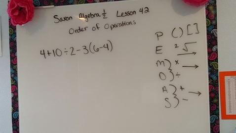 Thumbnail for entry Saxon Algebra 1/2 lesson 42