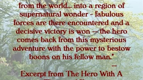 Thumbnail for entry The Hero Myth in Literature and Movies