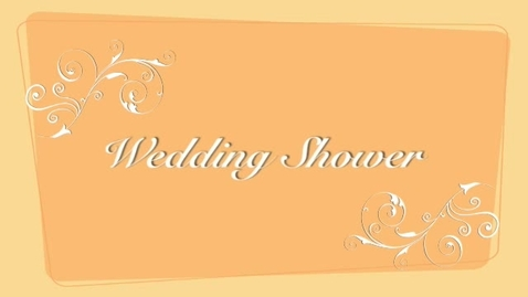 Thumbnail for entry The Wedding Shower
