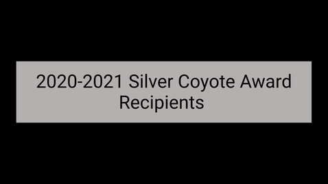 Thumbnail for entry 2021 Silver Coyote Recipients 2021