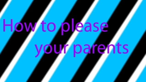 Thumbnail for entry How to please your parents - WSCN (2009-2010)
