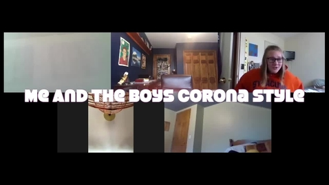 Thumbnail for entry Me And The Boys Corona Style Episode One