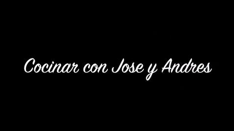Thumbnail for entry El video de concinar con jose y andres