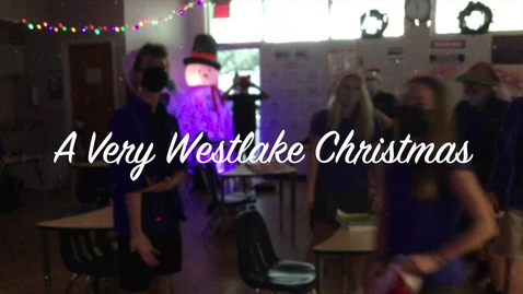 Thumbnail for entry Westlake Christmas 2020