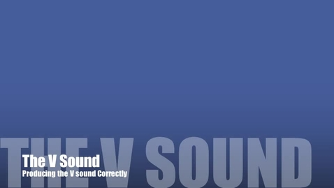 Thumbnail for entry The V Sound