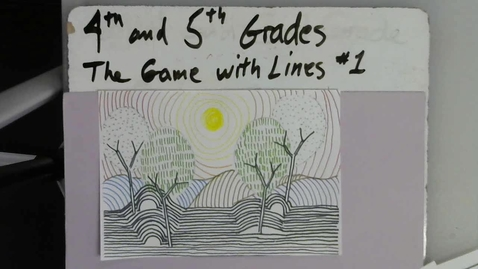 Thumbnail for entry 4th and 5th grades The Game with Lines #1 Contour Landscape