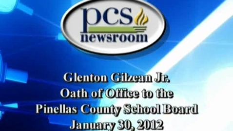 Thumbnail for entry PCS News Clips- Gilzean- Oath Of Office- 2/2/12